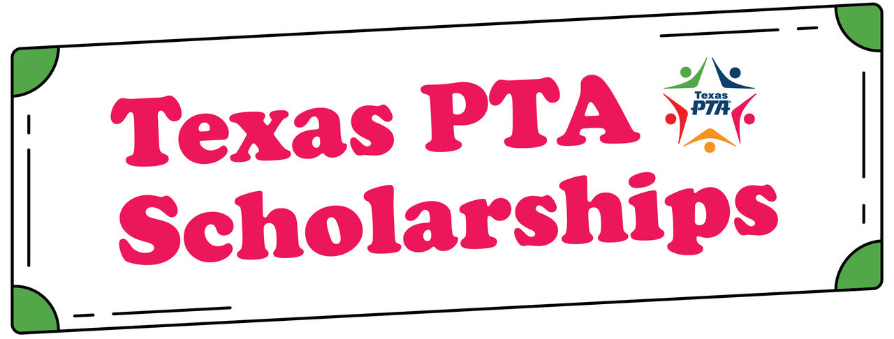 Texas Pta Scholarships Banner