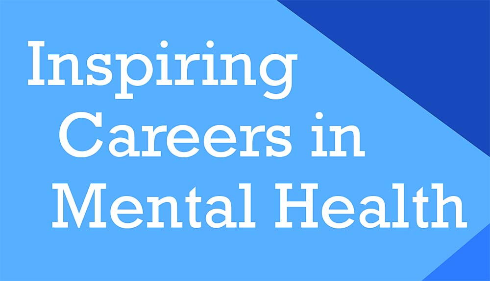 Inspiring Careers In Mental Health 2020 Flyer